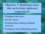 objective 3 identifying issues that can be better addressed cooperatively