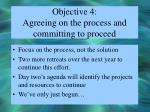 objective 4 agreeing on the process and committing to proceed