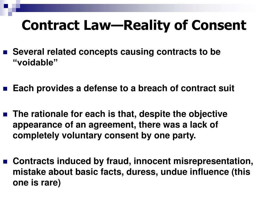 contract law reality of consent l.
