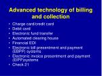 advanced technology of billing and collection30