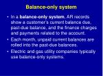 balance only system
