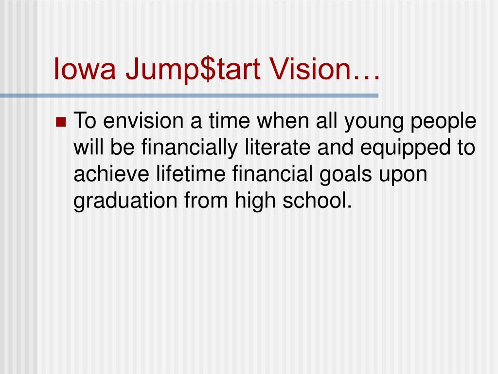 Iowa Jump$tart Vision…