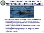 long term marine species monitoring and conservation