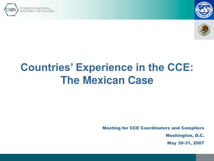 Countries experience in the cce the mexican case