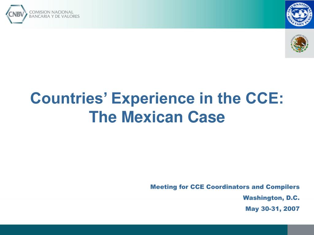 Countries' Experience in the CCE: The Mexican Case