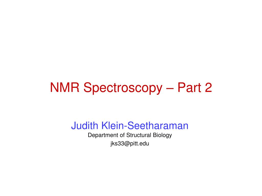 nmr spectroscopy part 2 l.