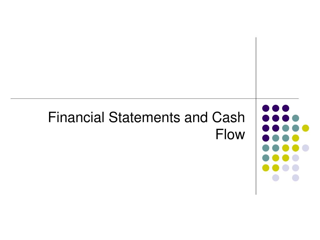 financial statements and cash flow l.