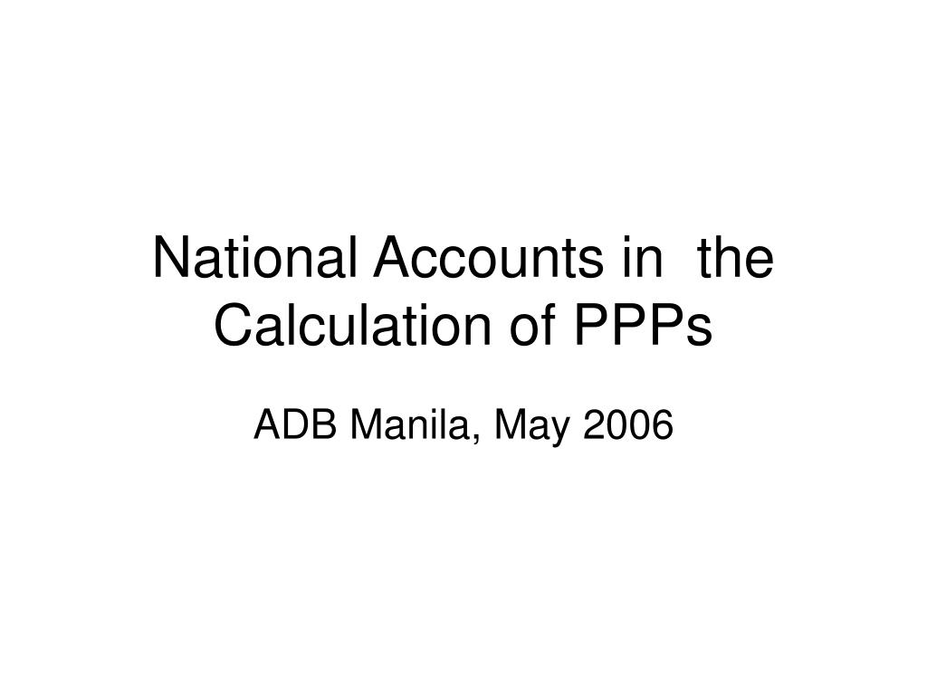 national accounts in the calculation of ppps
