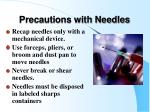 precautions with needles