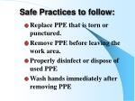 safe practices to follow