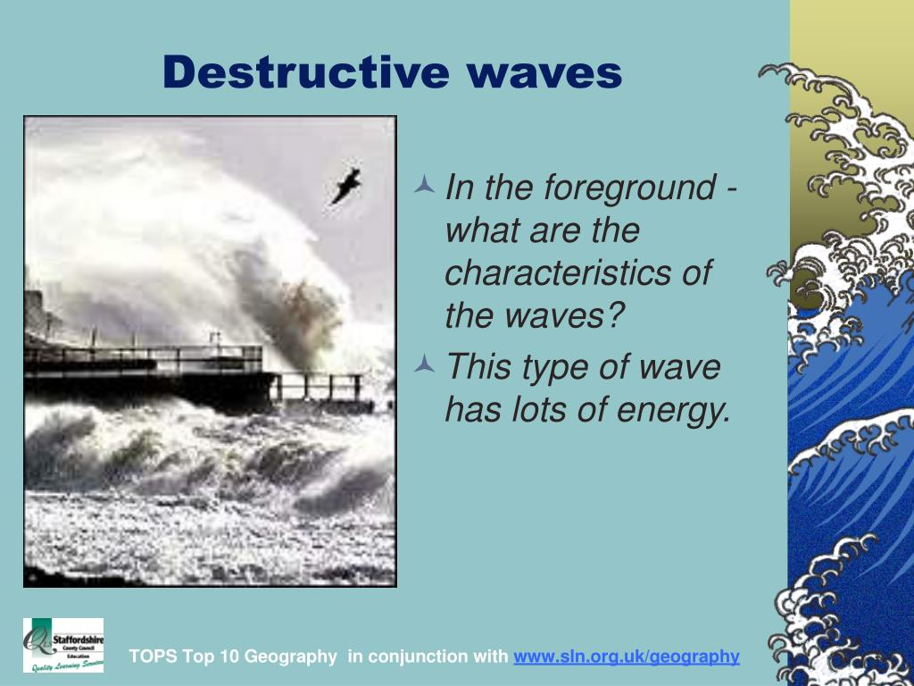 destructive waves l.