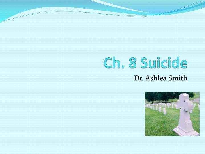 ch 8 suicide n.