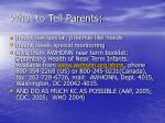 what to tell parents