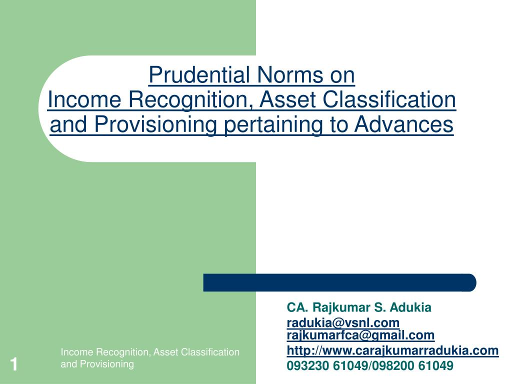prudential norms on income recognition asset classification and provisioning pertaining to advances l.