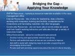 bridging the gap applying your knowledge