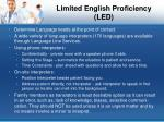 limited english proficiency led