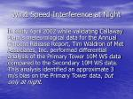 wind speed interference at night