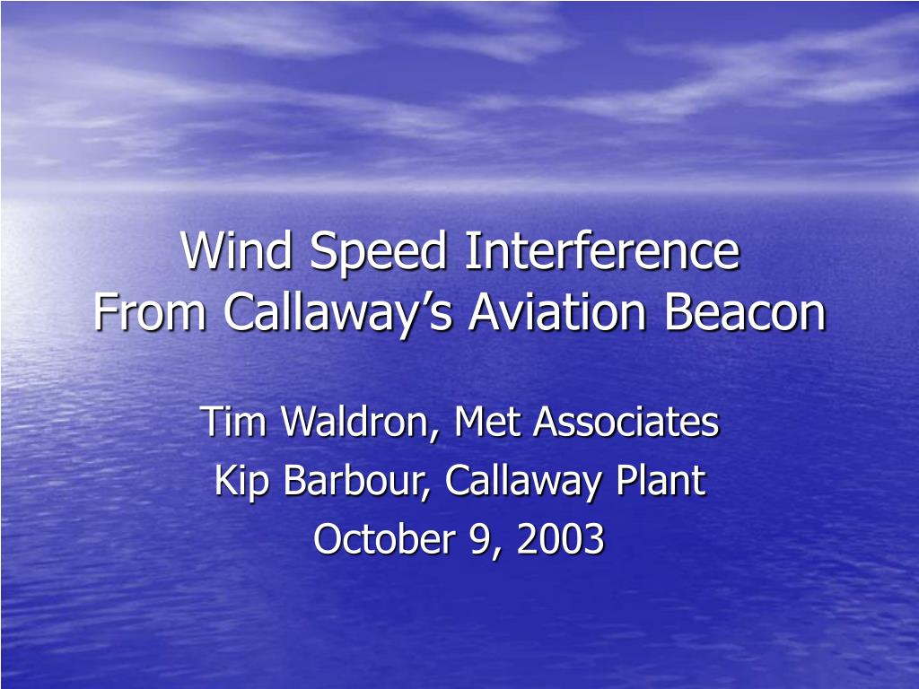 wind speed interference from callaway s aviation beacon l.