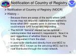 notification of country of registry