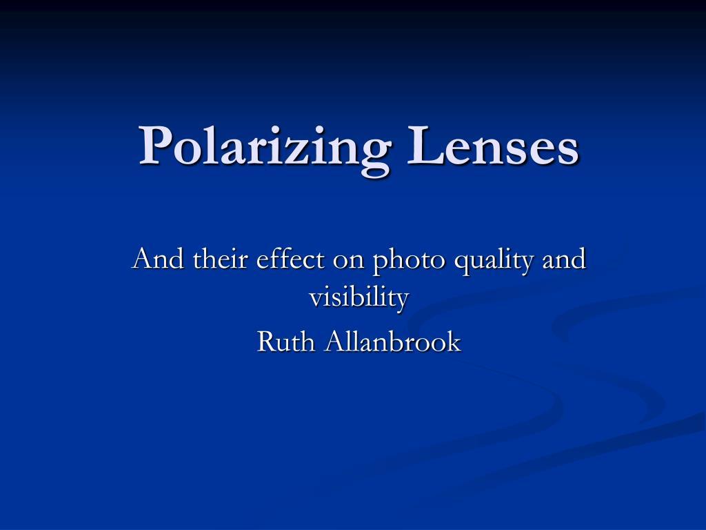 polarizing lenses l.