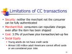 limitations of cc transactions