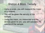station 4 mass density