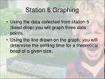 station 6 graphing