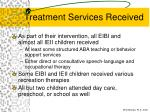 treatment services received