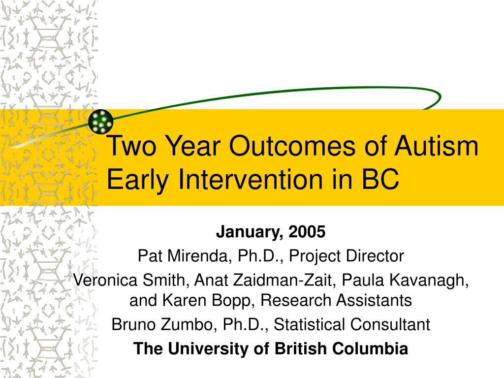 two year outcomes of autism early intervention in bc l.
