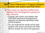 were there differences in progress between children with autism and pdd nos