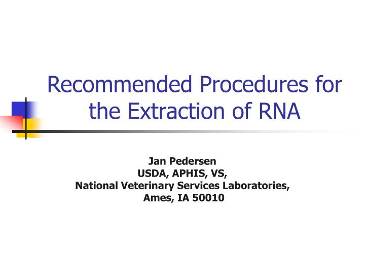 recommended procedures for the extraction of rna n.
