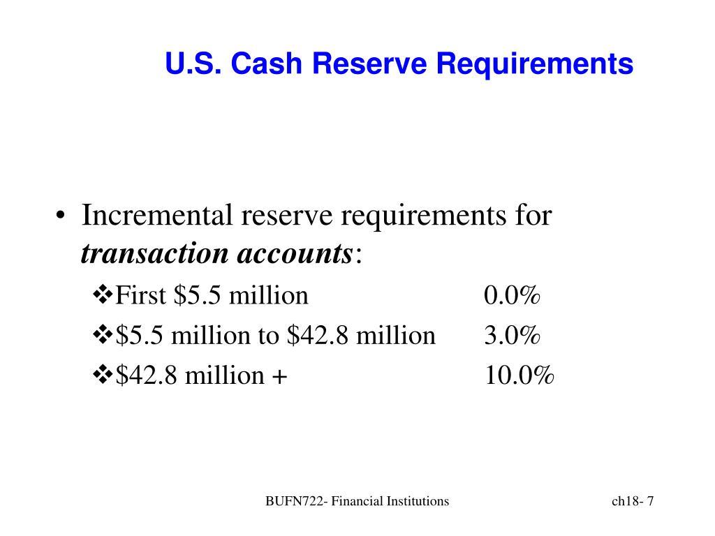 U.S. Cash Reserve Requirements