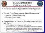 bca standardized dod and va data