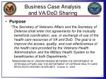 business case analysis and va dod sharing