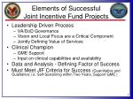 elements of successful joint incentive fund projects