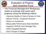evaluation of projects joint incentive fund