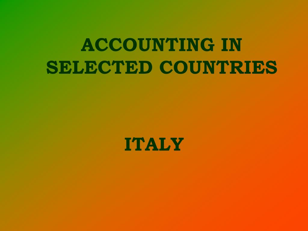 ACCOUNTING IN SELECTED COUNTRIES