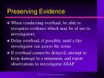 preserving evidence32