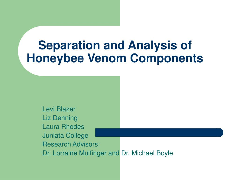 separation and analysis of honeybee venom components l.