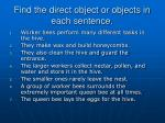 find the direct object or objects in each sentence