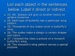 list each object in the sentences below label it direct or indirect13