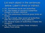 list each object in the sentences below label it direct or indirect14