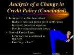 analysis of a change in credit policy concluded