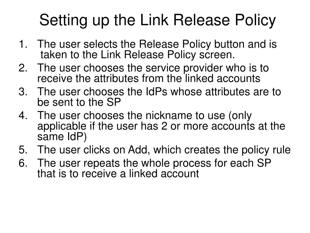 Setting up the Link Release Policy