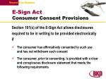 e sign act consumer consent provisions