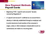 new payment methods payroll cards