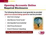 opening accounts online required disclosures