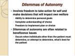 dilemmas of autonomy