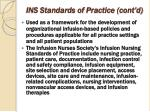 ins standards of practice cont d