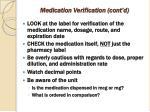 medication verification cont d